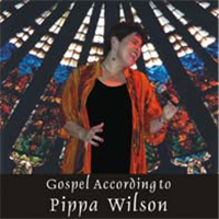 Gospel According To Pippa Wilson. CD cover